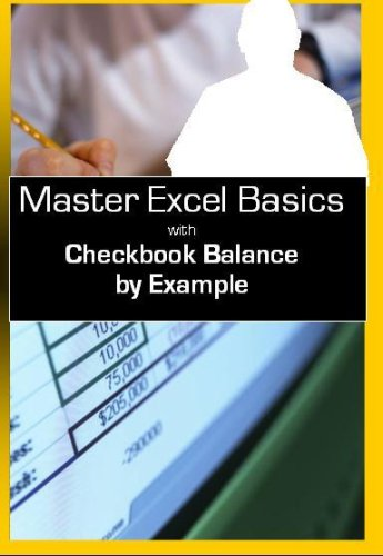 Master Excel Basics: Create Your Own Checkbook Balance By Example