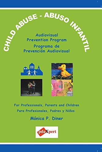 CHILD ABUSE Audiovisual Prevention Program