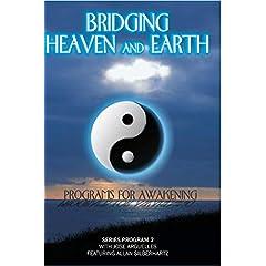 Bridging Heaven & Earth with Jose Arguelles
