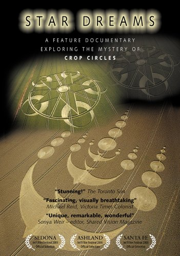 Star Dreams; A Feature Documentary Exploring the Mystery of the Crop Circles