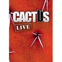 Cactus: Live