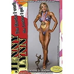Jenny Lynn: The Harder I Work, The Luckier I Get...at Bodybuilding