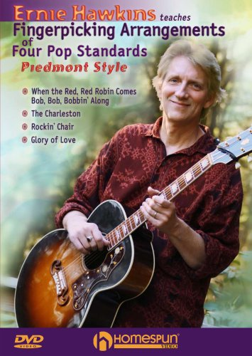 Ernie Hawkins Teaches Fingerpicking Arrangements of Four Pop Standards-Piedmont Style