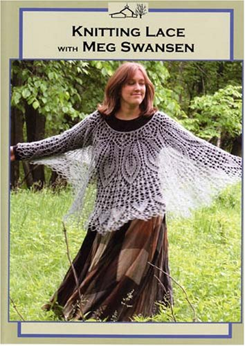 Knitting Lace with Meg Swansen