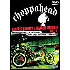 Choppahead Presents: Chopper Animals & Mayhem Machines Vol. 2