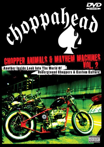 Choppahead Presents: Chopper Animals & Mayhem Machines Vol. 2