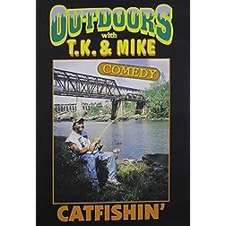 TJ and Mike: Catfishin