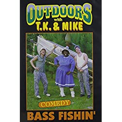 TJ and Mike: Bass Fishin