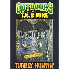 TJ and Mike: Turkey Huntin