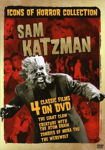 Icons of Horror Collection - Sam Katzman (The Giant Claw / Creature with the Atom Brain / Zombies of Mora Tau / The Werewolf)
