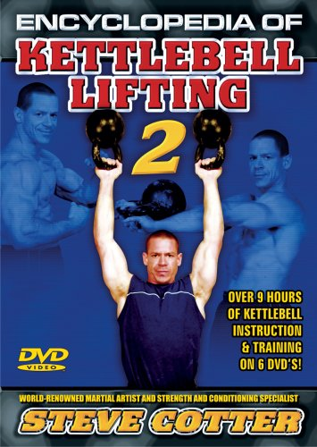 Encyclopedia Of Kettlebell Lifting Series 2 - The World Largest DVD Series On Kettlebells  With Over 8 Hours Of Instruction And Training Programs From Steve Cotter