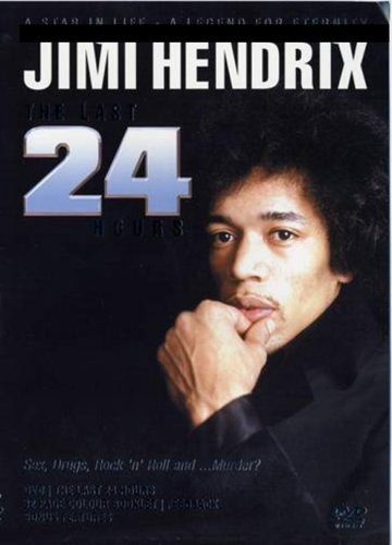 Jimi Hendrix-the Last 24 Hours