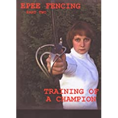 Training of a Fencing Champion Epee Fencing Part 2