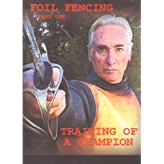 Training of a Fencing Champion Foil Fencing Part 1