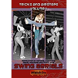 Swing Aerials: Tricks And Airsteps Volume 1