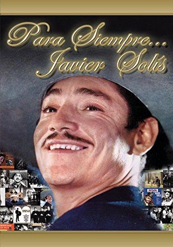 Para Siempre: Javier Solis - Linea Naranja