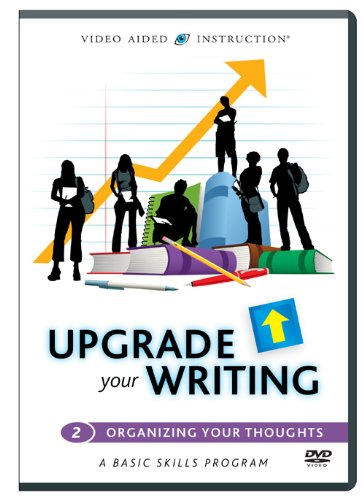 Upgrade Your Writing: Organizing Your Thoughts