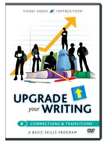 Upgrade Your Writing: Connections & Transitions