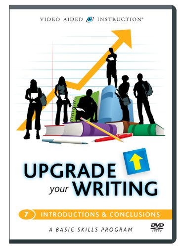 Upgrade Your Writing: Introductions & Conclusions