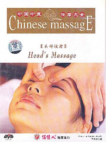 Head's Massage (Chinese Massage Series)
