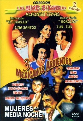 3 Mexicanos Ardientes/Mujeres de Media Noche