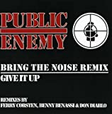 album art to Bring the Noise (remix) / Give It Up
