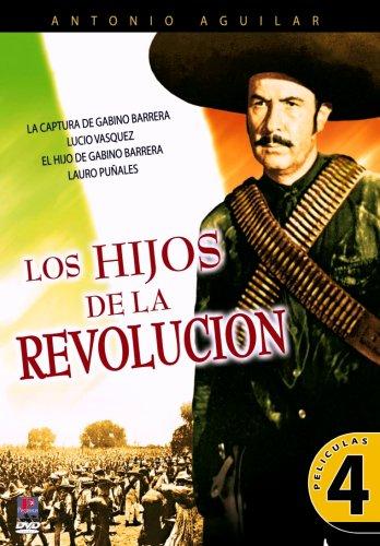 4 PACK Los Hijos de la Revolucion (La Captura de Gabino Barrera/Lucio Vasquez/El Hijo de Gabino Barrera/Lauro Puñales)