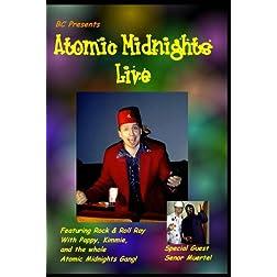 Atomic Midnights Live