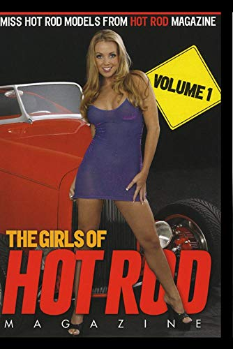 The Girls Of HOT ROD Magazine