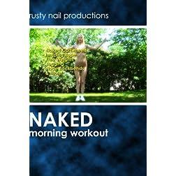 Naked Morning Workout