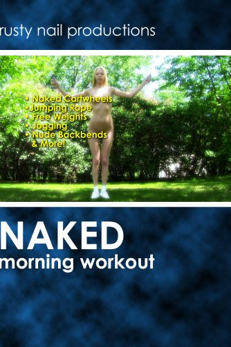 Naked Morning Workout