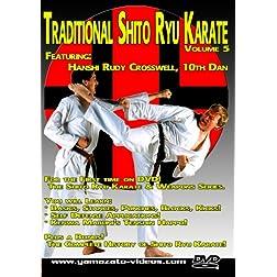 Traditional Shito Ryu Karate Volume 5