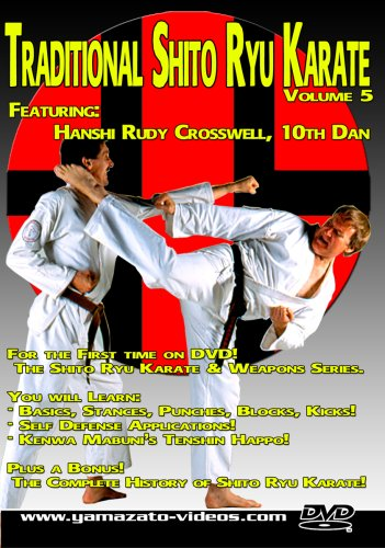 Traditional Shito Ryu Karate Volume 5