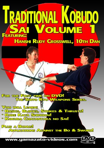 Traditional Kobudo - Sai Volume 1