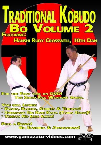Traditional Kobudo - Bo Volume 2