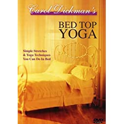 Carol Dickmans Bed Top Yoga