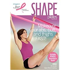 Shape Pilates Workout: Makeover Your Your Abs, Butt and Thighs Fast!