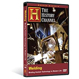 Modern Marvels - Welding (History Channel)