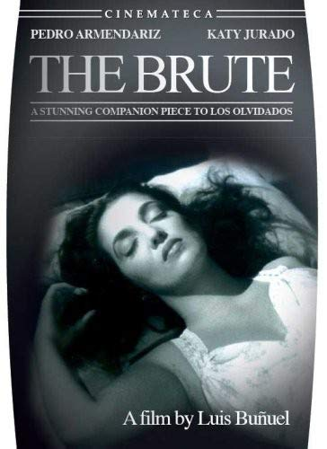 The Brute (El Bruto)