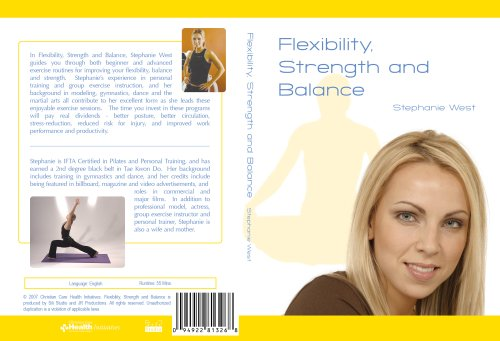 Flexibility Strength and Balance - Stephanie West