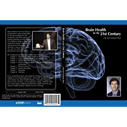Brain Health for the 21st Century - Paul Nussbaum Ph.D.