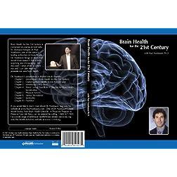 Brain Health for the 21st Century - Paul Nussbaum Ph.D.