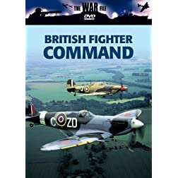 The War File: British Fighter Command