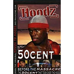 Hoodz: 50 Cent - Before Massacre