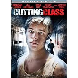 Cutting Class (Unrated Version)