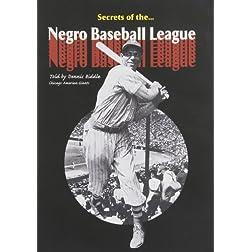 Secrets of Negro Baseball League