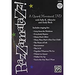 Razzamatazz!: A Choral Movement