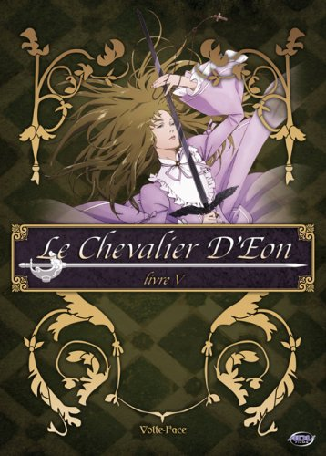 Le Chevalier d'Eon, Vol. 5: Volte-Face