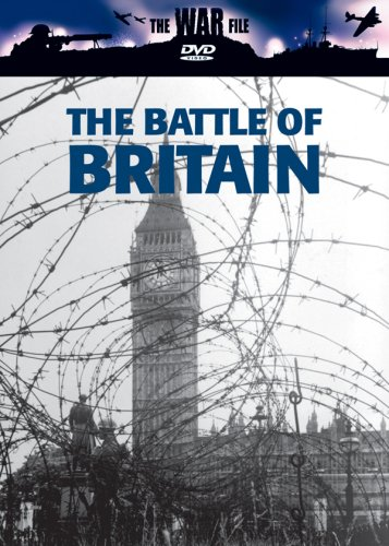 The War File: The Battle of Britain