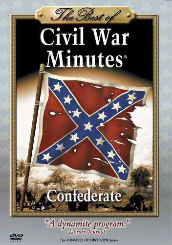 The Best of CIVIL WAR MINUTES - Confederate DVD